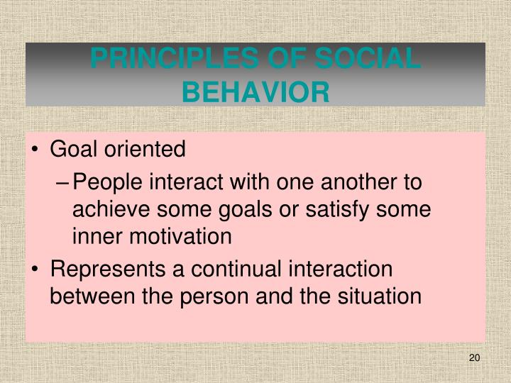 PRINCIPLES OF SOCIAL BEHAVIOR