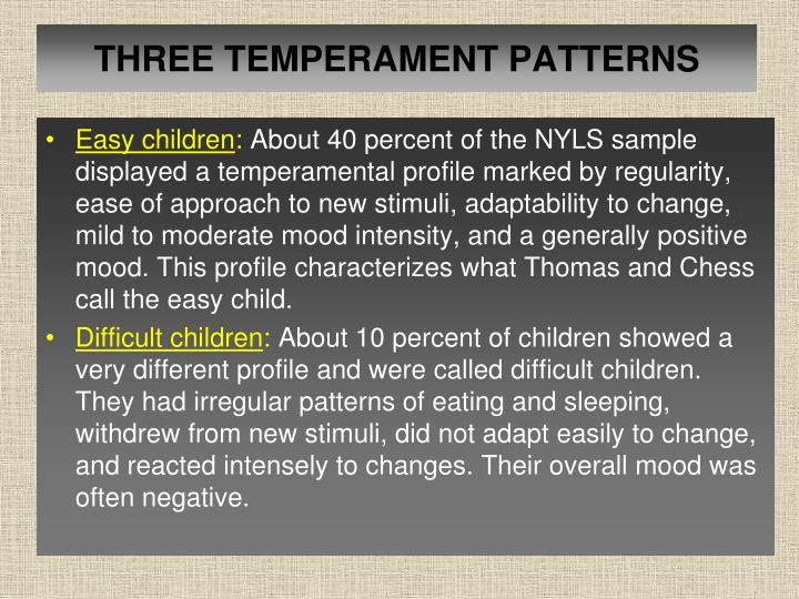 THREE TEMPERAMENT PATTERNS