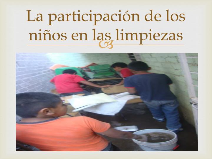 La participación de los niños en las limpiezas