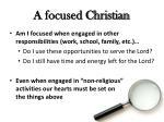 a focused christian3