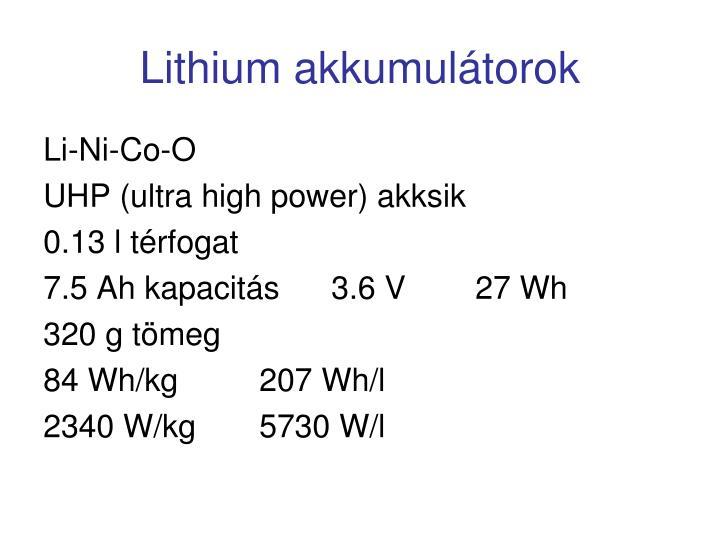 Lithium akkumulátorok