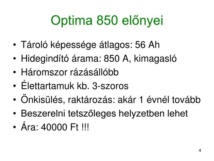 Optima 850 előnyei