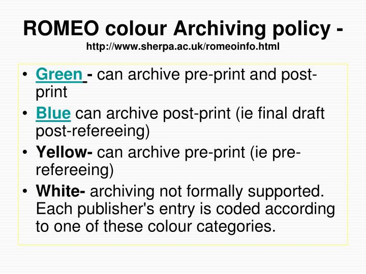ROMEO colour Archiving policy -
