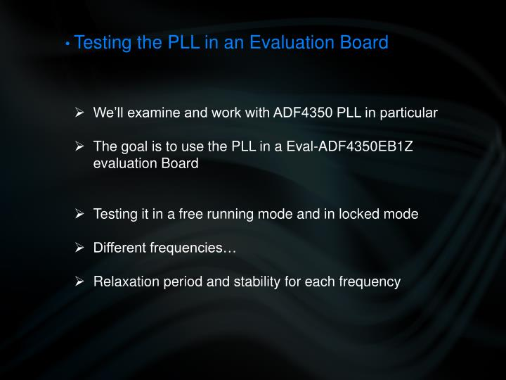 Testing the PLL in an Evaluation Board