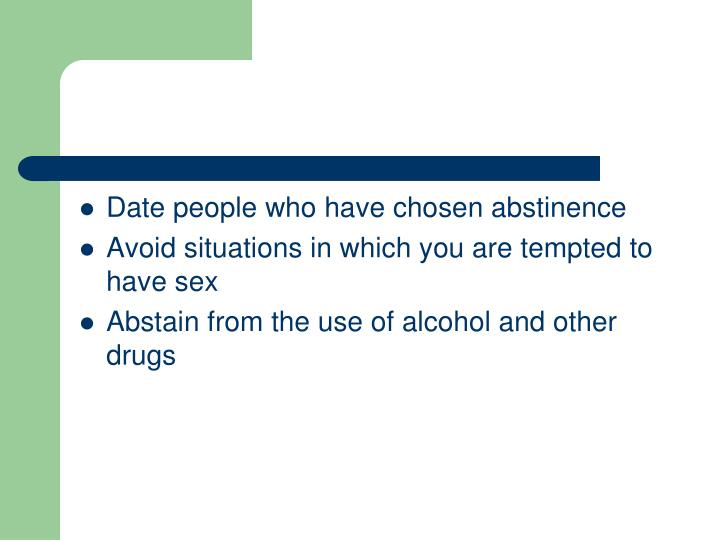 Date people who have chosen abstinence
