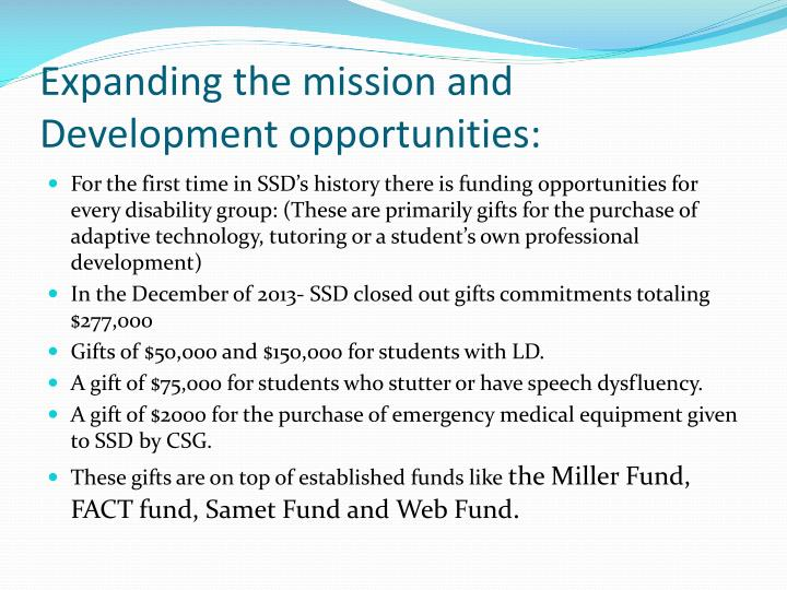 Expanding the mission and Development opportunities: