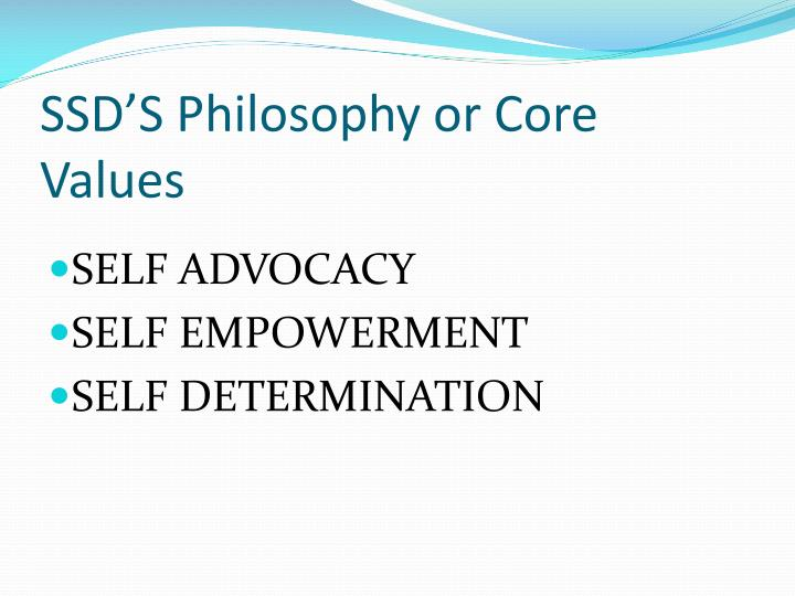 SSD'S Philosophy or Core Values