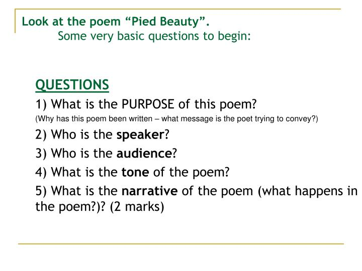 "Look at the poem ""Pied Beauty""."