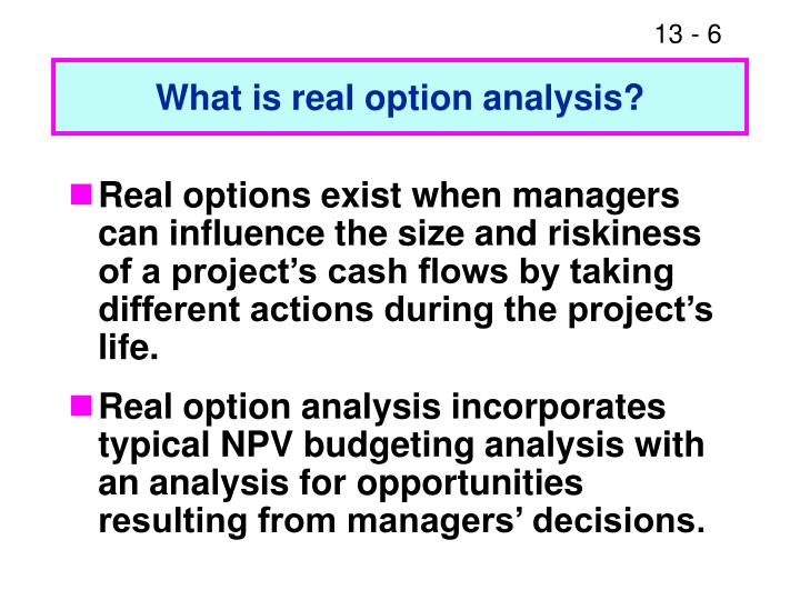 What is real option analysis?