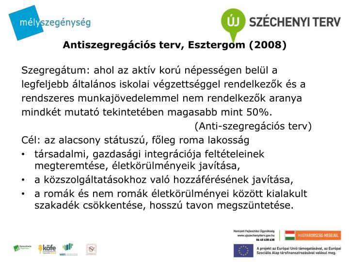 Antiszegregációs terv, Esztergom (2008)