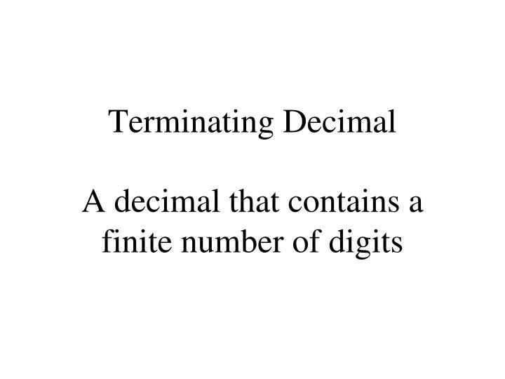 Terminating Decimal