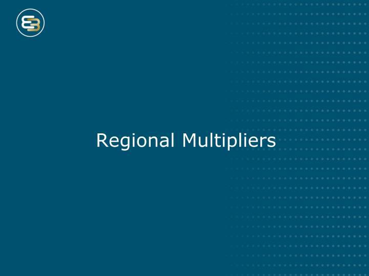 Regional Multipliers