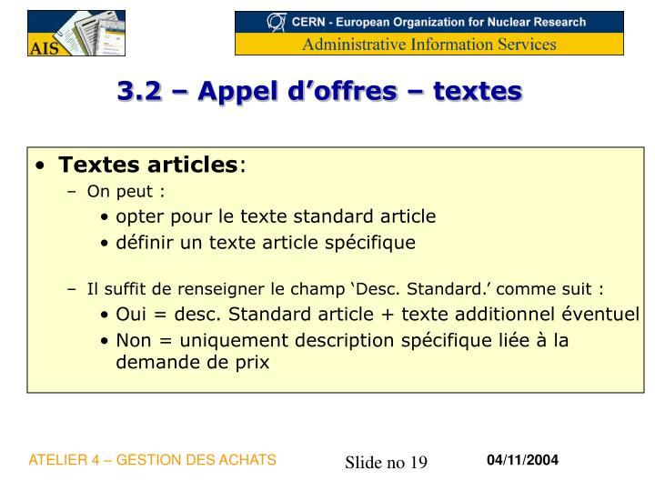 3.2 – Appel d'offres – textes