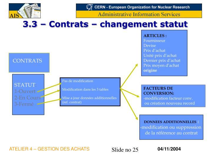 3.3 – Contrats – changement statut