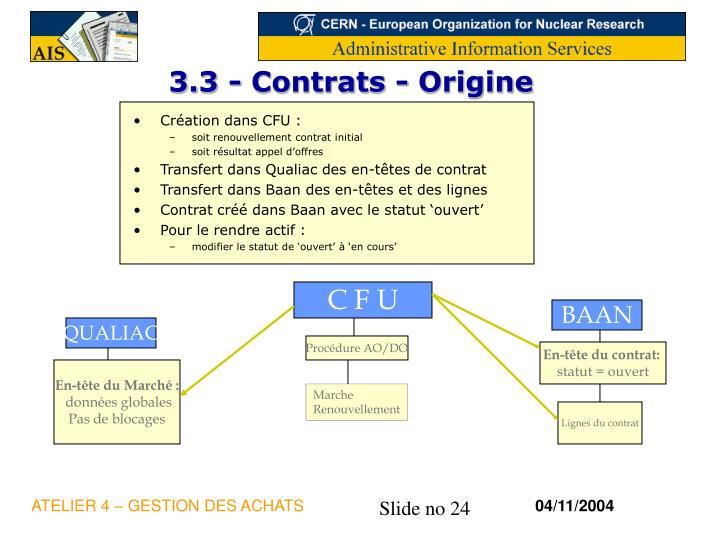 3.3 - Contrats - Origine
