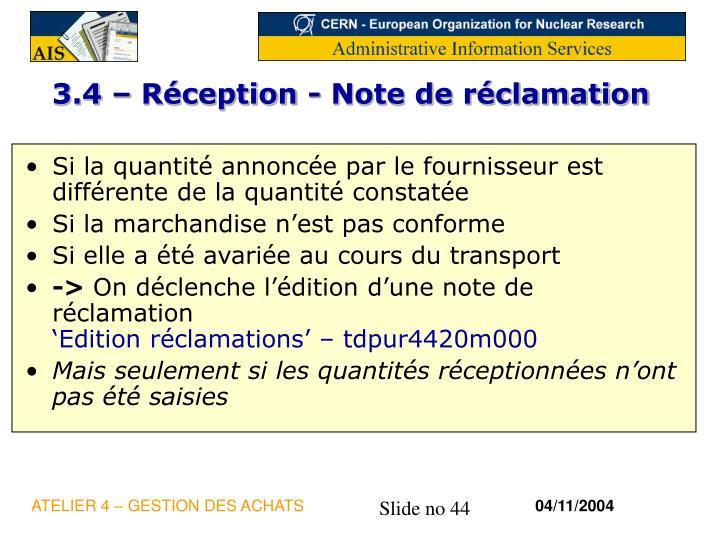 3.4 – Réception - Note de réclamation