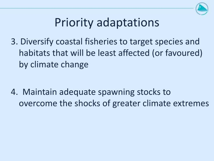 Priority adaptations