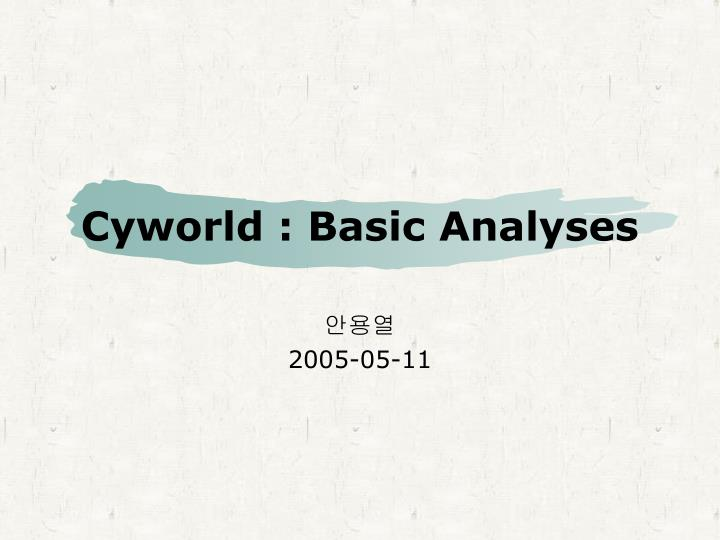 Cyworld basic analyses