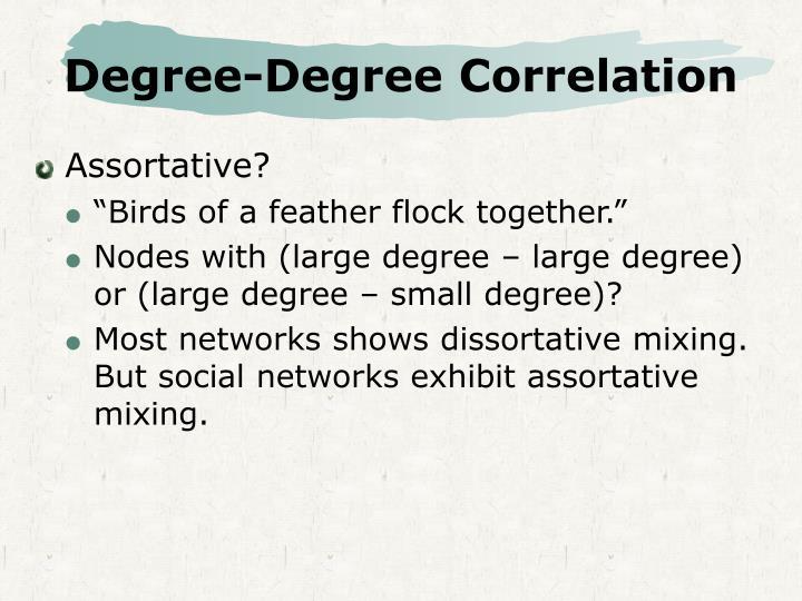 Degree-Degree Correlation