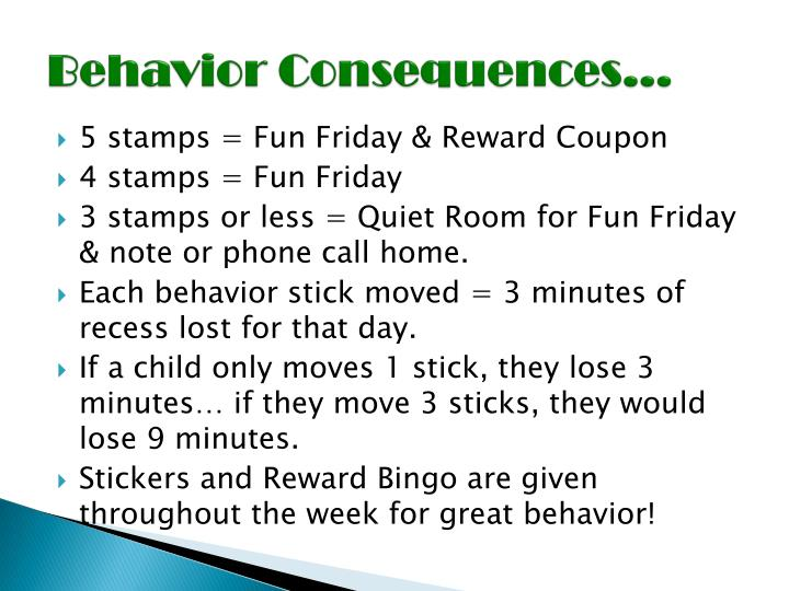 Behavior Consequences…