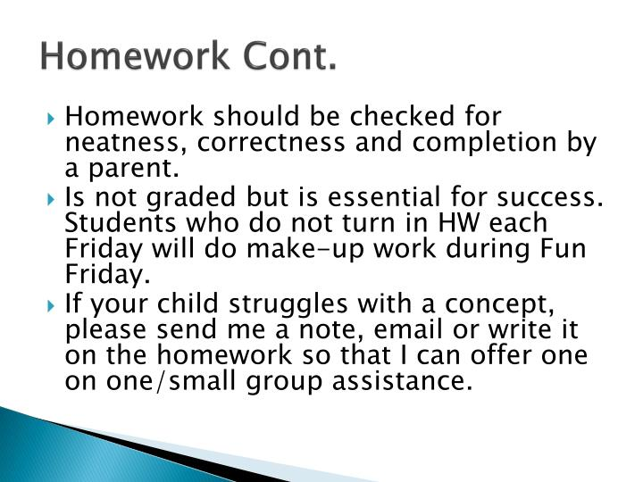 Homework Cont.