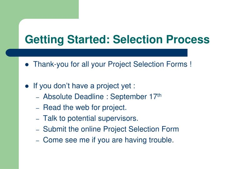 Getting started selection process