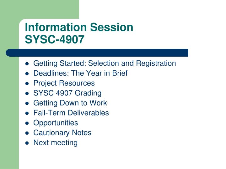 Information session sysc 4907