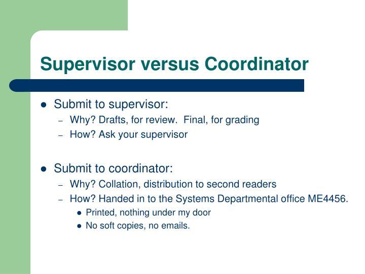 Supervisor versus Coordinator
