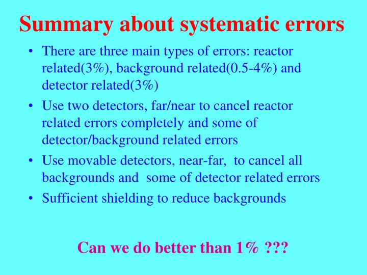 Summary about systematic errors