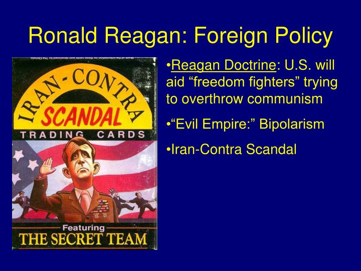 Ronald Reagan: Foreign Policy