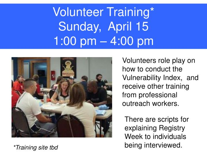 Volunteer Training*