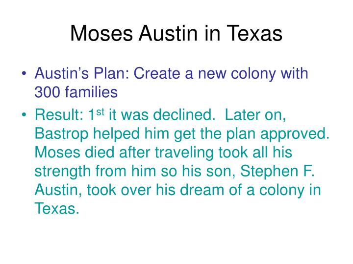 Moses Austin in Texas