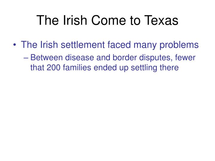The Irish Come to Texas
