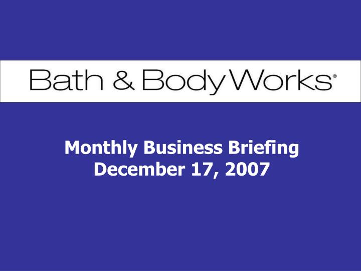 Monthly Business Briefing