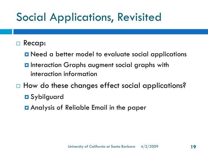 Social Applications, Revisited