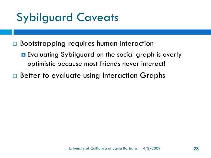 Sybilguard Caveats
