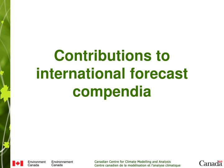 Contributions to international forecast compendia