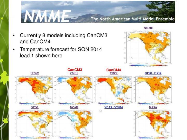 Currently 8 models including CanCM3 and CanCM4
