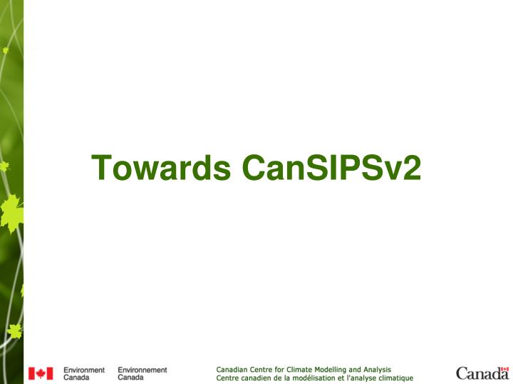 Towards CanSIPSv2