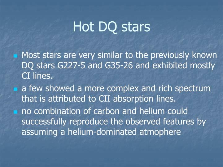 Hot DQ stars