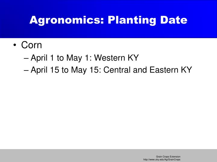 Agronomics: Planting Date