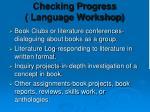 checking progress language workshop