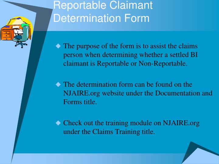 Reportable Claimant Determination Form