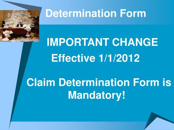 Determination Form