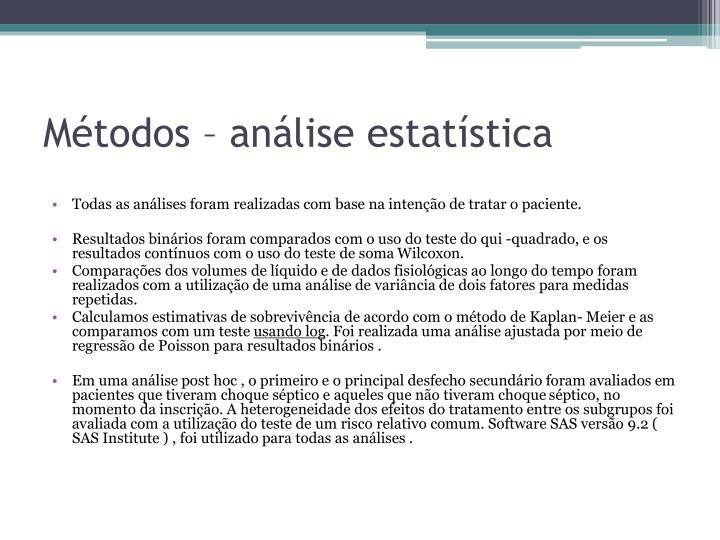 Métodos – análise estatística