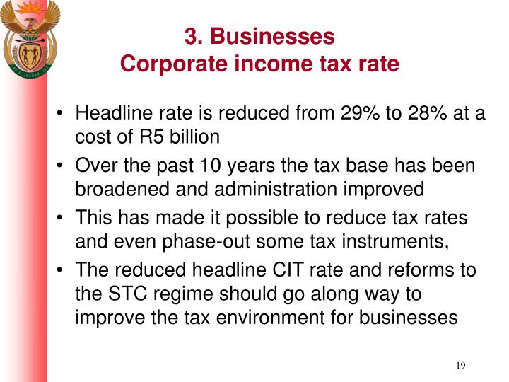 3. Businesses                      Corporate income tax rate