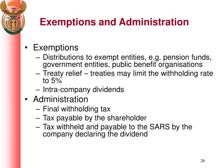 Exemptions and Administration