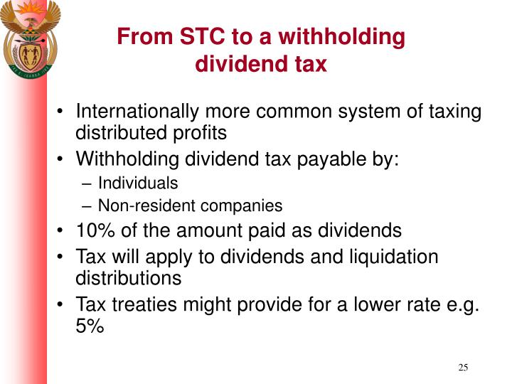 From STC to a withholding dividend tax