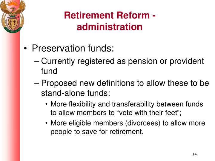 Retirement Reform - administration