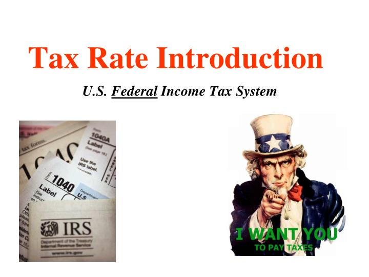 Tax Rate Introduction